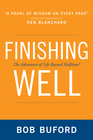 more information about Finishing Well: The Adventure of Life Beyond Halftime - eBook