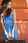 more information about Found in Translation: an unforgettable mission trip where faith, obedience, and forgiveness intersect. - eBook