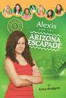 more information about Alexis and the Arizona Escapade - eBook