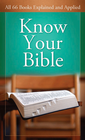 more information about Know Your Bible: All 66 Books Explained and Applied - eBook