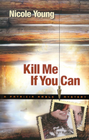 more information about Kill Me If You Can - eBook