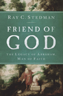 more information about Friend of God: The Legacy of Abraham, Man of Faith - eBook