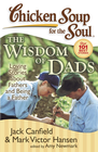 more information about Chicken Soup for the Soul: The Widsom of Dads: Loving Stories about Fathers and Being a Father - eBook