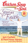 more information about Chicken Soup for the Soul: Stories of Faith: Inspirational Stories of Hope, Devotion, Faith, and Miracles - eBook