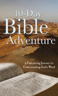 more information about The 40-Day Bible Adventure: A Fascinating Journey to Understanding God's Word - eBook