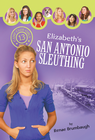 more information about Elizabeth's San Antonio Sleuthing - eBook