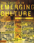 more information about The Church in Emerging Culture: Five Perspectives - eBook