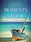 more information about Moments with the Savior - eBook