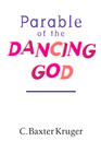 more information about Parable of the Dancing God - eBook