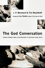 more information about The God Conversation: Using Stories and Illustrations to Explain Your Faith - eBook