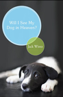 more information about Will I See My Dog in Heaven - eBook