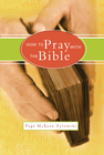 more information about How to Pray with the Bible - eBook