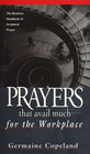 more information about Prayers That Avail Much Workplace - eBook