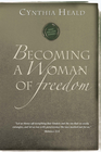 more information about Becoming a Woman of Freedom - eBook