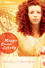 more information about Maggie Come Lately: A Novel - eBook