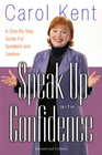 more information about Speak Up with Confidence: A Step-by-Step Guide for Speakers and Leaders - eBook