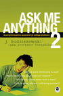 more information about Ask Me Anything 2: More Provocative Answers for College Students - eBook