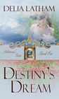 more information about Destiny's Dream - eBook
