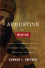 more information about Augustine as Mentor: A Model for Preparing Spiritual Leaders - eBook