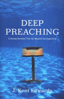 more information about Deep Preaching: Creating Sermons that Go Beyond the Superficial - eBook