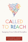 more information about Called to Reach: Equipping Cross-Cultural Disciplers - eBook