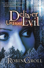 more information about Deliver Us From Evil: A Novel - eBook