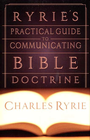 more information about Ryrie's Practical Guide to Communicating the Bible Doctrine - eBook