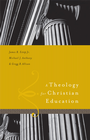 more information about A Theology for Christian Education - eBook