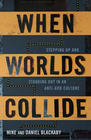 more information about When Worlds Collide - eBook