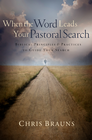 more information about When the Word Leads Your Pastoral Search: Biblical Principles and Practices to Guide Your Search - eBook
