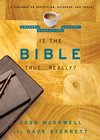 more information about Is the Bible True . . . Really?: A Dialogue on Skepticism, Evidence, and Truth - eBook