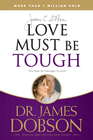 more information about Love Must Be Tough: New Hope for Marriages in Crisis - eBook