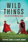 more information about Wild Things: The Art of Nurturing Boys - eBook