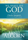 more information about We Shall See God: Charles Spurgeon's Classic Devotional Thoughts on Heaven - eBook