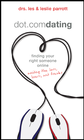 more information about Dot.com Dating: finding your right someone online-avoiding the liars, losers, and freaks - eBook