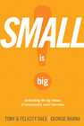 more information about Small Is Big!: Unleashing the Big Impact of Intentionally Small Churches - eBook