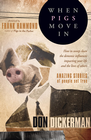 more information about When Pigs Move In - eBook
