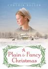 A Plain and Fancy Christmas - eBook
