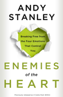 more information about Enemies of the Heart: Breaking Free from the Four Emotions That Control You - eBook