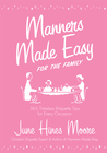 more information about Manners Made Easy for the Family: 365 Timeless Etiquette Tips for Every Occasion - eBook