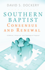more information about Southern Baptist Consensus and Renewal - eBook