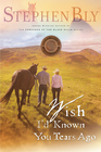 more information about Wish I'd Known You Tears Ago - eBook