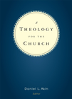more information about A Theology for the Church - eBook