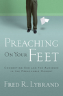 more information about Preaching on Your Feet: Connecting God and The Audience in the Preachable Moment - eBook