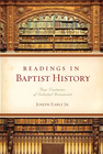 more information about Readings in Baptist History: Four Centuries of Selected Documents - eBook