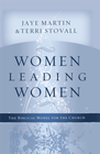 more information about Women Leading Women: The Biblical Model for the Church - eBook