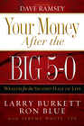 more information about Your Money after the Big 5-0: Wealth for the Second Half of Life - eBook