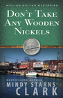 more information about Don't Take Any Wooden Nickels - eBook