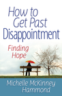 more information about How to Get Past Disappointment - eBook