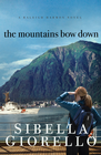 more information about The Mountains Bow Down - eBook
